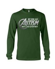 My son has Autism Long Sleeve Tee thumbnail