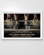 Fitness It's Not About Being Better 36x24 Poster poster-landscape-36x24-lifestyle-02
