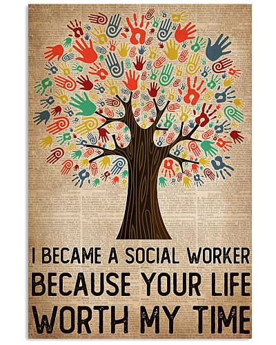 Social Worker Your Life Worth My Time
