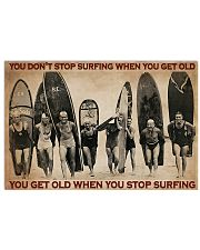 Surfing You Don't Stop Surfing 36x24 Poster front