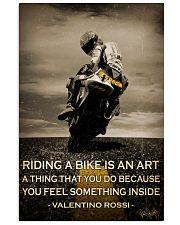Biker Riding A Bike Is An Art 16x24 Poster front