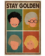 Stay Golden 16x24 Poster front