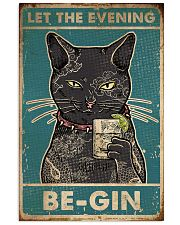 Cat Let The Evening Be-Gin 16x24 Poster front