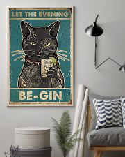 Cat Let The Evening Be-Gin 16x24 Poster lifestyle-poster-1