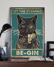 Cat Let The Evening Be-Gin 16x24 Poster lifestyle-poster-2