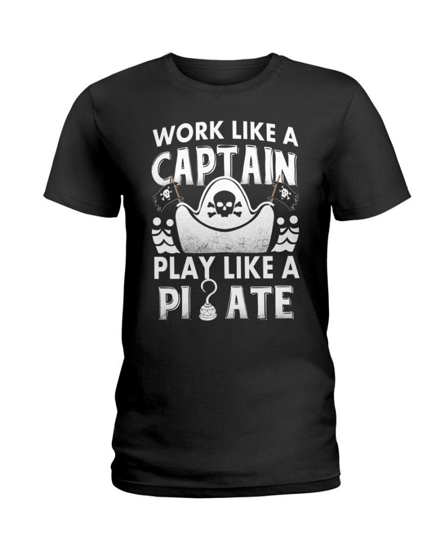 Work like a Captain Ladies T-Shirt