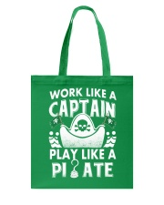 Work like a Captain Tote Bag thumbnail
