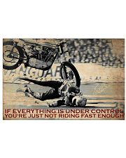 Biker If Everything Is Under Control 36x24 Poster front