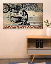 Biker If Everything Is Under Control 36x24 Poster poster-landscape-36x24-lifestyle-22