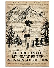 Running Let The King Of My Heart Be The Mountain 16x24 Poster front