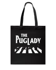 the pug lady Tote Bag thumbnail