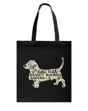 Life is better with basset hounds around Tote Bag thumbnail