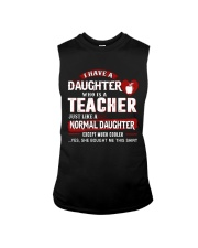 I have a daughter who is a teacher Sleeveless Tee thumbnail