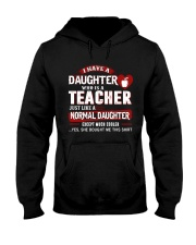 I have a daughter who is a teacher Hooded Sweatshirt tile