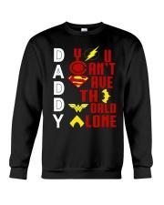 You Cant Save The World Alone Crewneck Sweatshirt thumbnail
