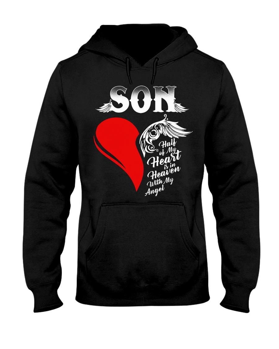Son Half of My Heart is in Heaven Hooded Sweatshirt