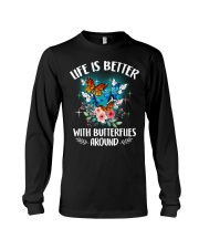 Life is better with butterflies around Long Sleeve Tee thumbnail