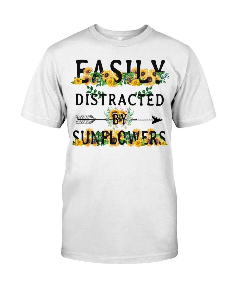 Easily distracted by sunflowers Classic T-Shirt
