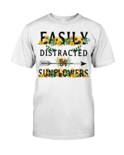 Easily distracted by sunflowers Classic T-Shirt front