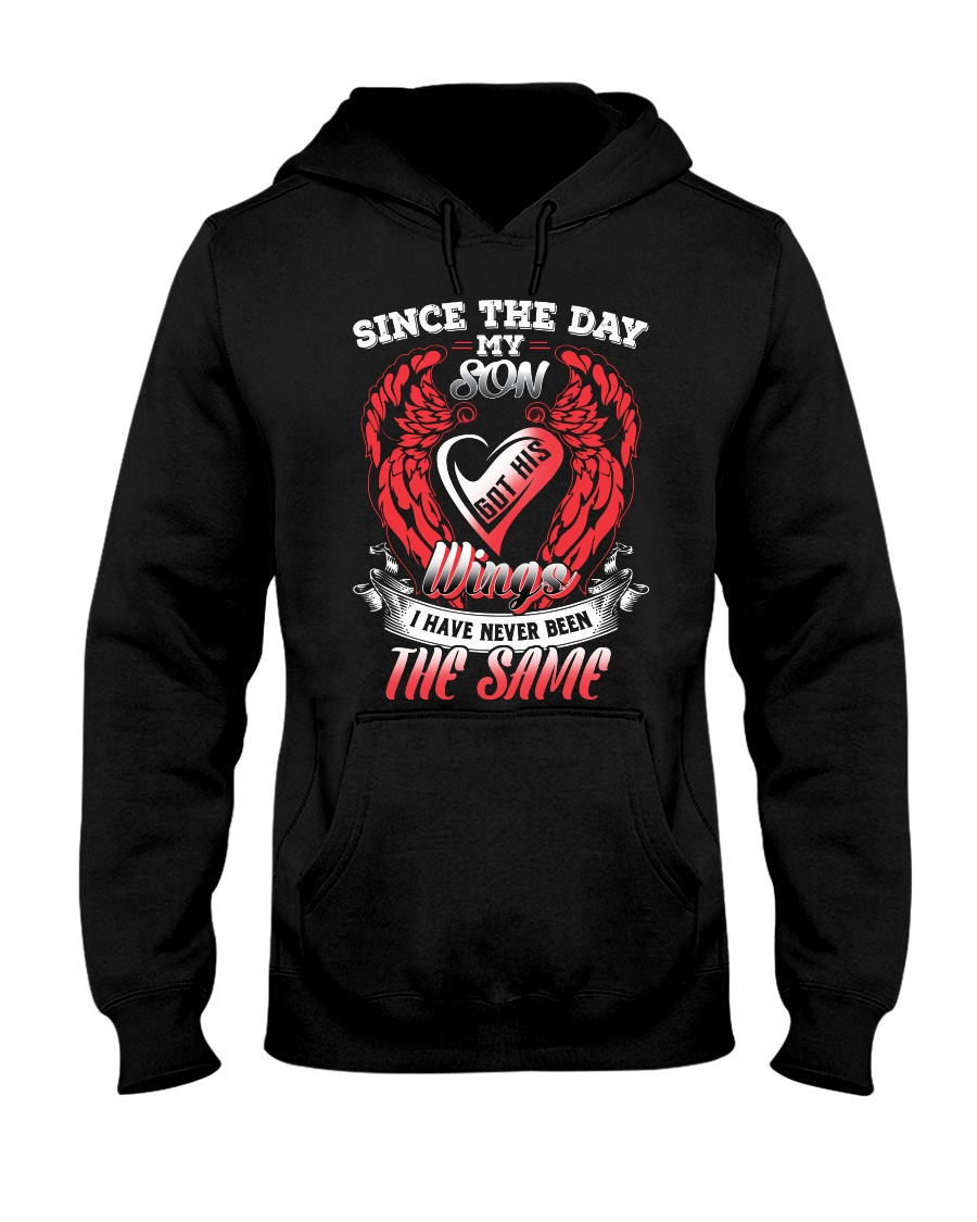 Since the day my son Hooded Sweatshirt