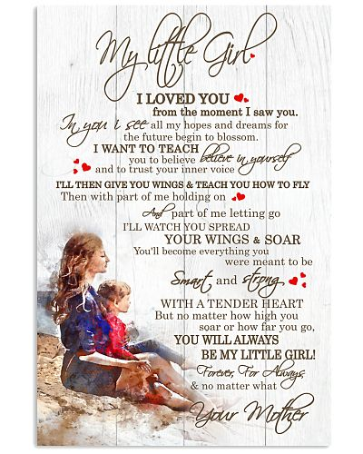 Daughter Mom - My Little Girl - Poster