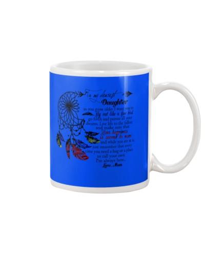 Daughter Mom - I Am Always Here - Mug