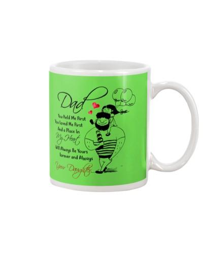 Daughter Dad - Dad You Held Me - Mug