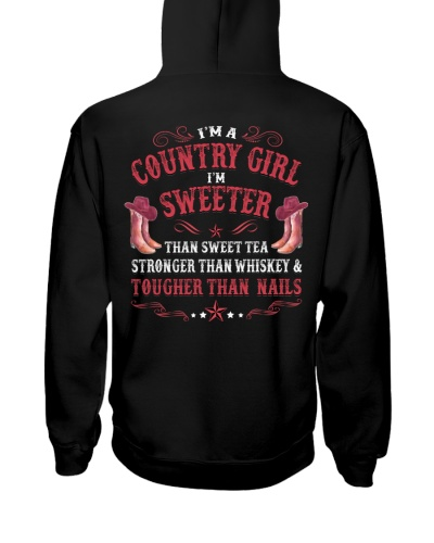 I'm A Country Girl I'm Tougher Than Nails