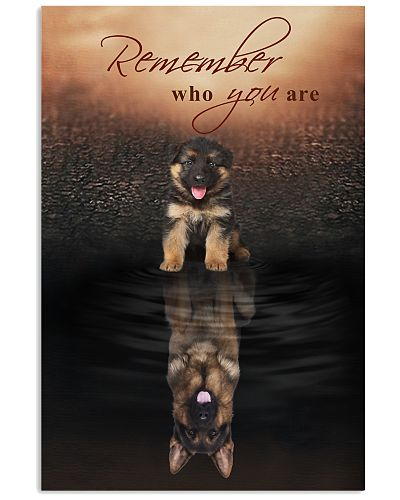 German Shepherd - Remember Who You Are - Poster