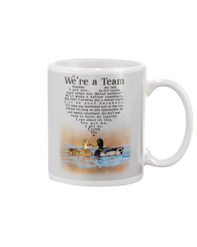 Duck Hunting - We're A Team - mug