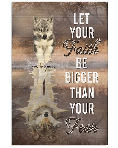 Wolf - Let Your Faith Be Bigger Than Your Fear V1