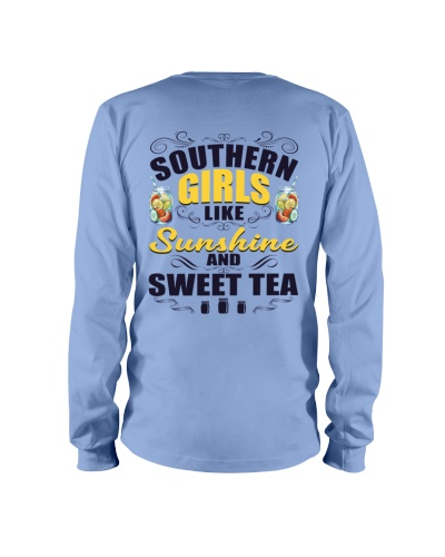 Southern Girls Like Sunshine And Sweet Tea