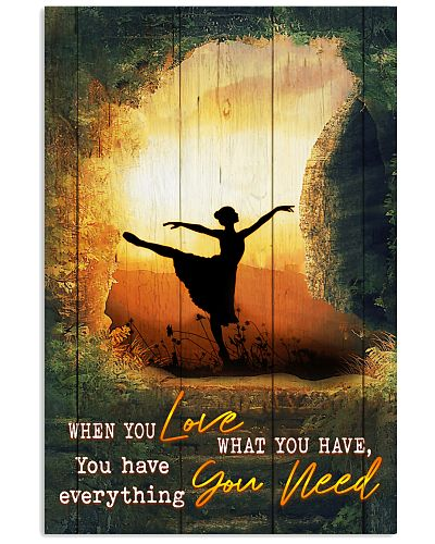 Ballet - When You Love What You Have