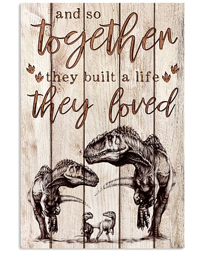 Dinosaur - They Built A Life They Loved - Poster