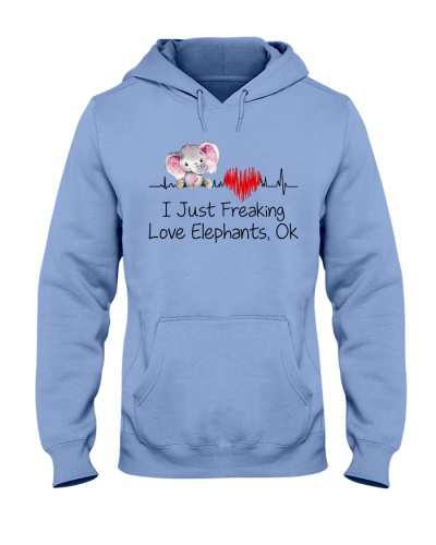 I Just Freaking Love Elephants Ok