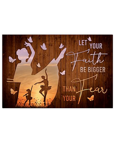 Ballet-Let Your Faith Be Bigger Than Your Fear V2