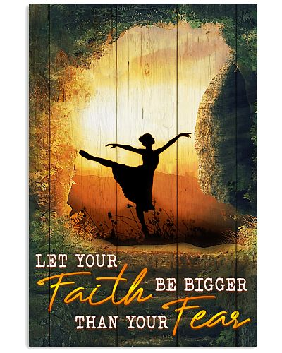 Ballet - Let Your Faith Be Bigger Than Your Fear