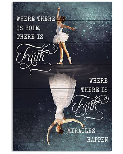 Ballet - Where There Is Faith Miracles Happen