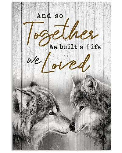 Wolf - And So Together We Built A Life We Loved