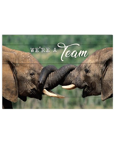 Elephant - We Are A Team Quote Only