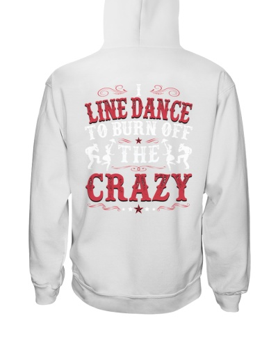 I Line Dance To Burn Off The Crazy