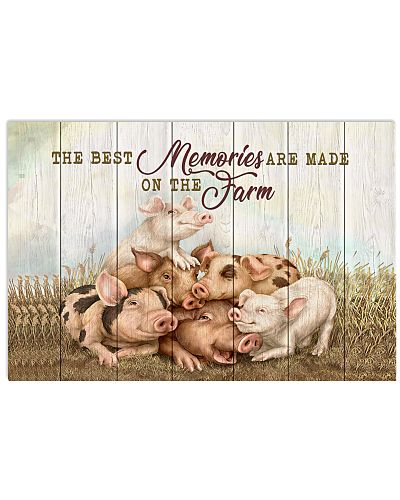 Pig - The Best Memories Are Made On The Farm