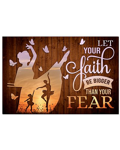 Ballet-Let Your Faith Be Bigger Than Your Fear V1