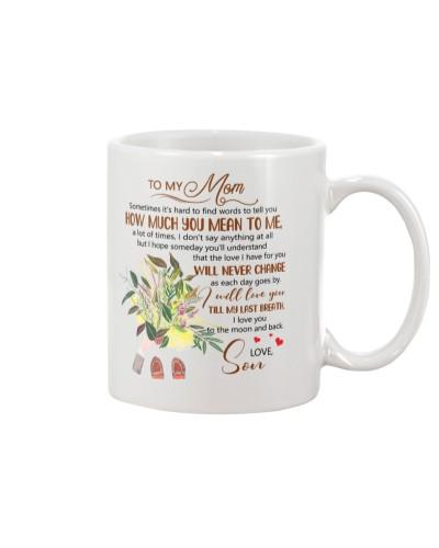 Son Mom - Will Never Change - Mug
