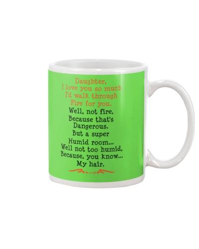 Daughter Mom - Walk Through Fire - Mug