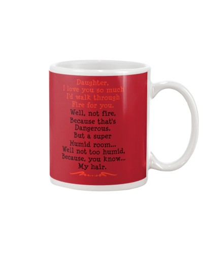 Daughter Mom - Walk Through Fire - Mug