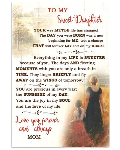 Daughter Mom - Your life has changed me - Poster