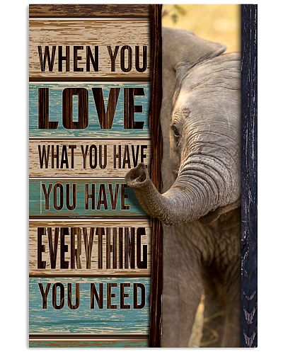 Elephant - When You Love What You Have
