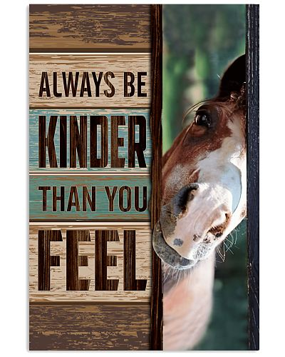 Horse - Always Be Kinder Than You Feel