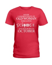OCTOBER OLD WOMAN LOVES SCIENCE Ladies T-Shirt tile